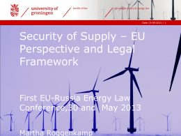 Security of Supply – EU Perspective and Legal Framework
