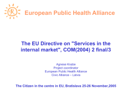 The EU Directive on 'Services in the internal market', COM