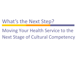What's the Next Step? Moving Your Health Service to the