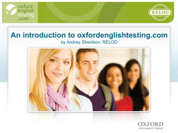 An introduction to oxfordenglishtesting.com by Andrey
