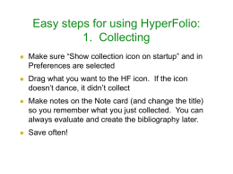 Easy steps for using HyperFolio: 1. Collecting