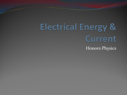 Electrical Energy & Current