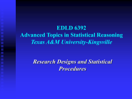 Research Design - Texas A&M University Kingsville Users