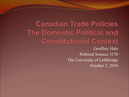 Canadian Trade Policies The Domestic Political and