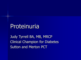 Proteinuria - St Helier VTS