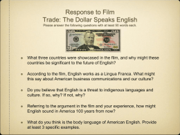 Response to Film Trade: The Dollar Speaks
