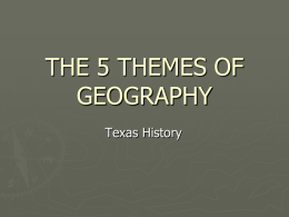 5 Themes of Geography - Mr. Bailey's Texas History Website