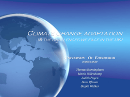 Climate change adaptation (& the challenges we face in the UK)