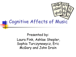 Cognitive Affects of Music