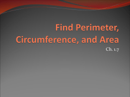 Find Perimeter, Circumference, and Area