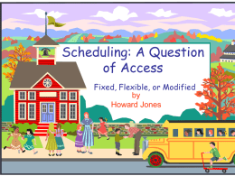 Scheduling: A Question of Access