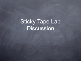 Sticky Tape Lab Discussion - Chemistry