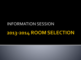 2013-2014 ROOM SELECTION