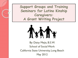 Support Groups and Training Seminars for Latino Kinship