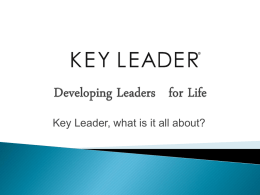 Developing Leaders for Life - Key Leader