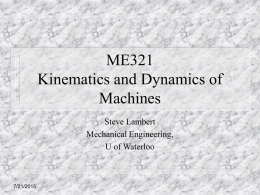ME321 - Kinematics and Dynamics of Machines Design Process