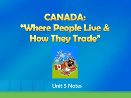 "CANADA: ""Where People Live & How They Trade"""