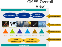 GMES Overall View - Earth Observations