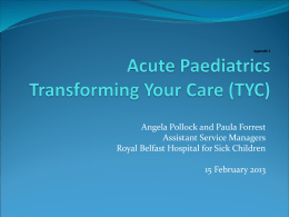 Acute Paediatrics Transforming Your Care (TYC)