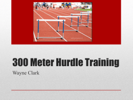 300 Meter Hurdle Training