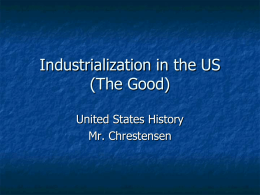 Industrialization in the US (The Good)