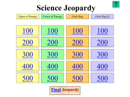 Science Jeopardy - Flemington-Raritan Regional School District
