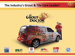 The Industry's Grout & Tile Care Leader!