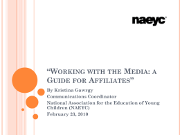 'Working with the Media: a Guide for Affiliates Part 1'