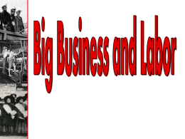 Ch_ 3 Big Business and Labor