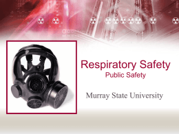 Respiratory Safety - Murray State University