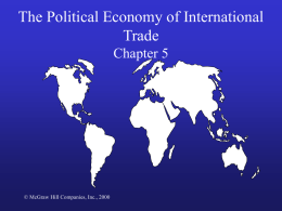 The Political Economy of International Trade Chapter 5