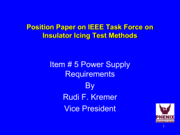 Position Paper on IEEE Task Force on Insulator Icing Test