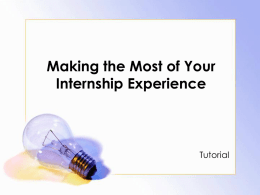 Making the Most of Your Internship Experience