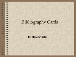 Bibliography Cards & Works Cited
