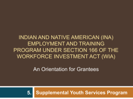 INDIAN AND NATIVE AMERICAN EMPLOYMENT AND TRAINING