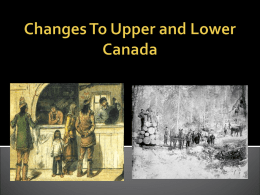 Changes To Upper and Lower Canada