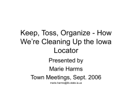 Keep, Toss, Organize - How We're Cleaning Up the Iowa Locator