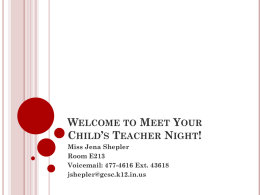 Welcome to Meet Your Child's Teacher Night!