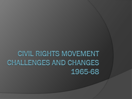 Civil rights movement challenges and changes 1965-68
