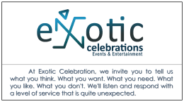 ABOUT OUR COMPANY… - Exotic Celebration