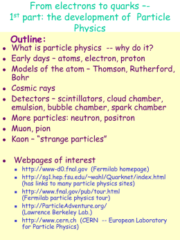 From electrons to quarks – the development of Particle Physics
