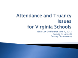 Attendance and Truancy Issues for Virginia Schools