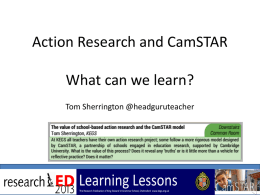 Action Research and CamSTAR
