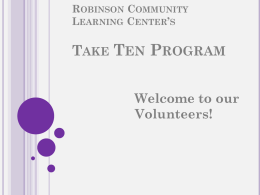 Robinson Community Learning Center Take Ten