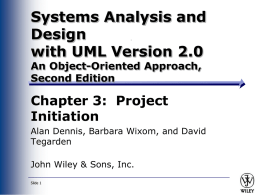 Systems Analysis and Design Allen Dennis and Barbara Haley