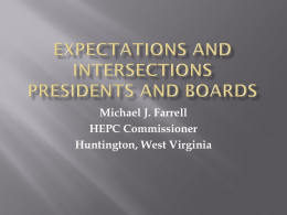 Expectations and Intersections Presidents and Boards