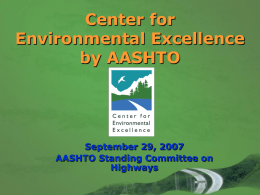 AASHTO Center for Environmental Excellence