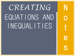 Creating Equations and Inequalities