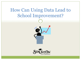How Can Use of Data Lead to School Improvement?