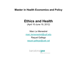 Master in Health Economics and Policy Ethics and Health